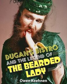 BOOK-REVIEW-Dugans-Bistro-and-the-Legend-of-the-Bearded-Lady