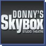 Donny's Skybox Studio Theatre