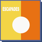 Escapades (Closed Down)