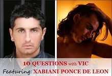 10-Questions-with-Vic-Featuring-Xabiani-Ponce-de-Leon-