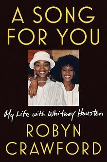 BOOK-REVIEW-A-Song-for-You-My-Life-with-Whitney-Houston