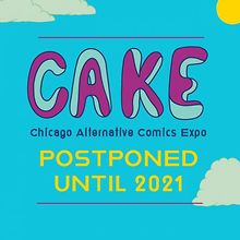 Chicago-Alternative-Comics-Expo-CAKE-2020-postponed