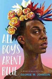 VIEWPOINTS-All-Boys-Arent-Blue-is-the-audacious-memoir-of-a-Black-queer-man