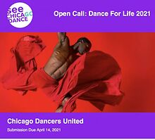 See Chicago Dance Open Call: Dance For Life 2021