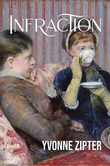 Yvonne Zipter's historical novel 'Infraction' out June 1