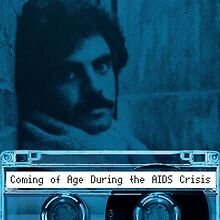 Making-Gay-History-Podcast-to-launch-Season-9-Coming-of-Age-During-the-AIDS-Crisis