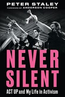 BOOK-REVIEW-Activist-Peter-Staleys-Memoir-Never-Silent-is-a-real-life-thriller